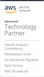 AWS Partner Network Advanced Technology Partner: Data & Analytics Competency, SaaS Partner, Marketplace Seller