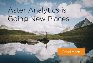 Aster Analytics now available for the Hadoop data lake & AWS public cloud – Business ready, enterprise proven.